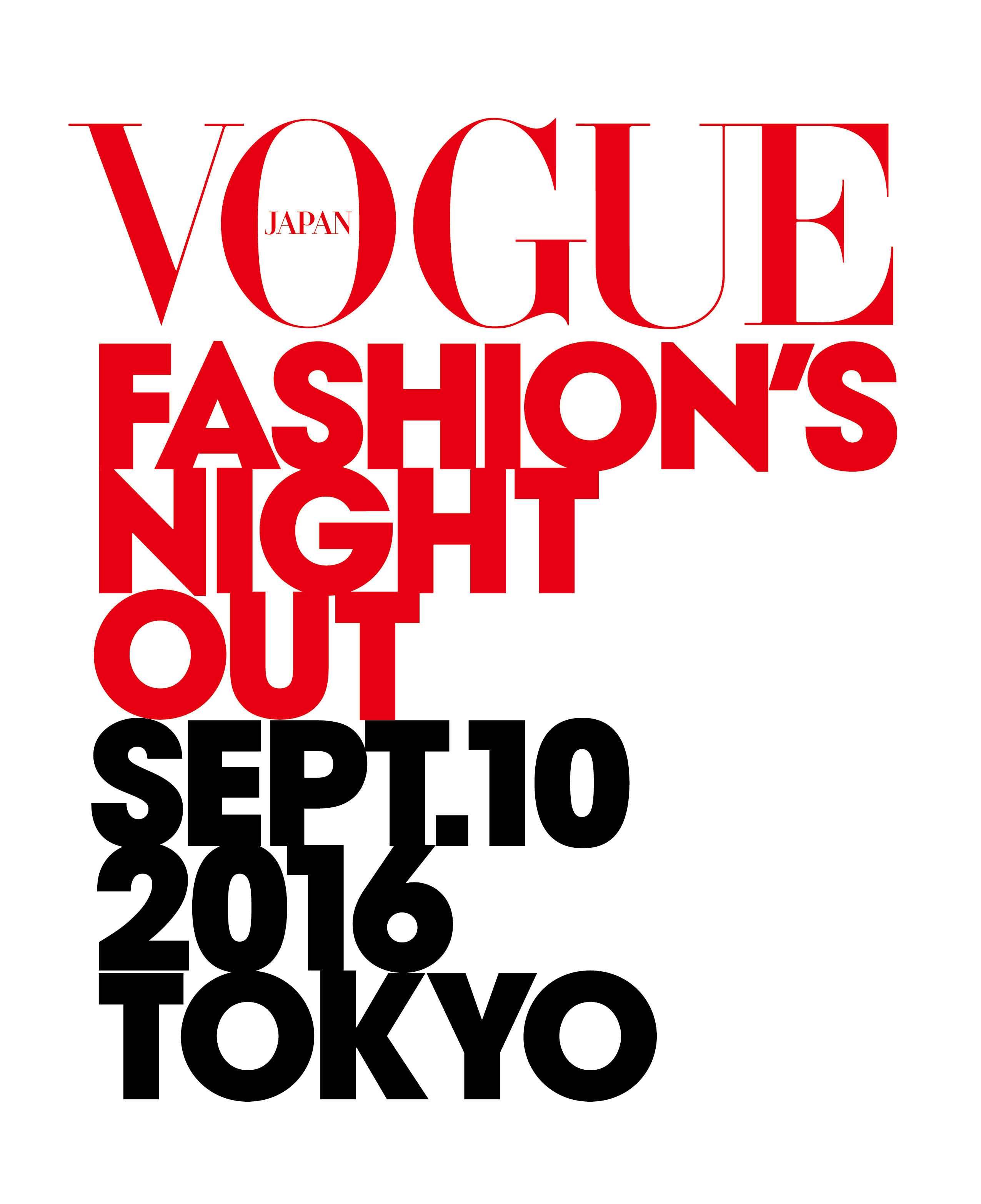 VOGUE FASHION'S NIGHT OUT -MINAMI AOYAMA ONLY-