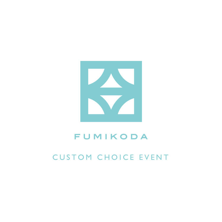 FUMIKODA CUSTOME CHOICE EVENT@MINAMIAOYAMA