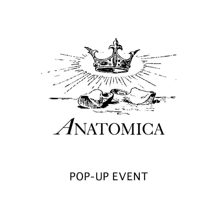 ANATOMICA POP-UP EVENT