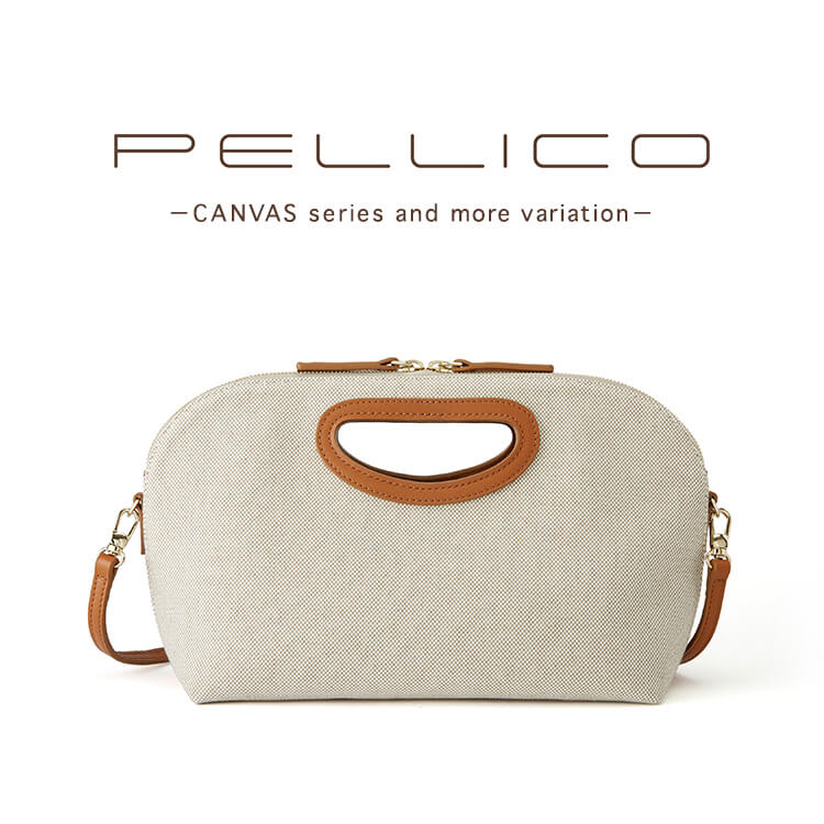 PELLICO-CANVAS series and more variation-@sinjuku