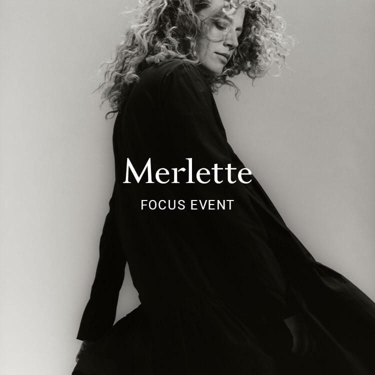 Merlette FOCUS EVENT