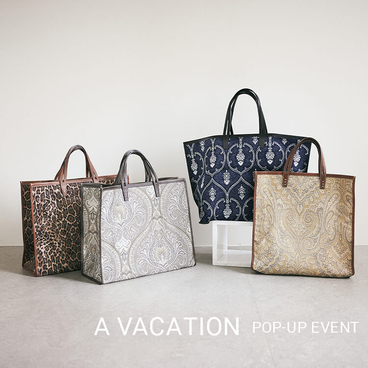 A VACATION POP-UP EVENT @aoyama