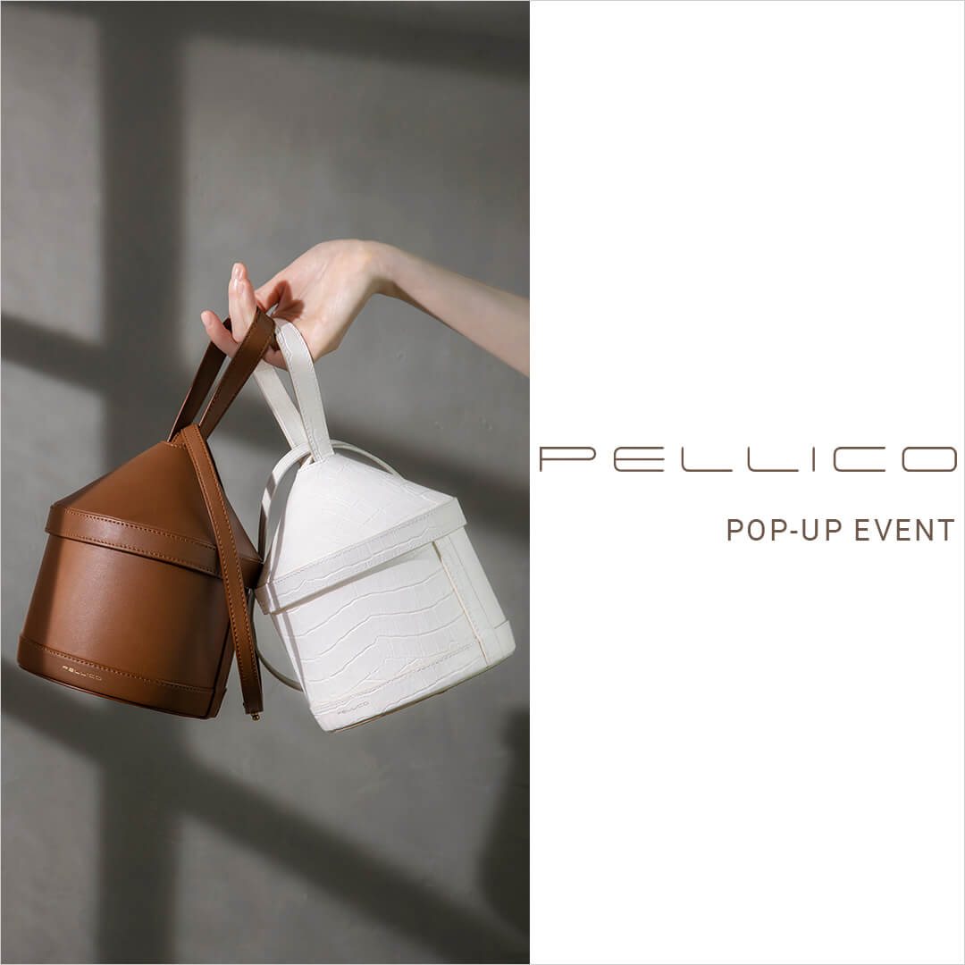 PELLICO POP-UP EVENT @minamiaoyama