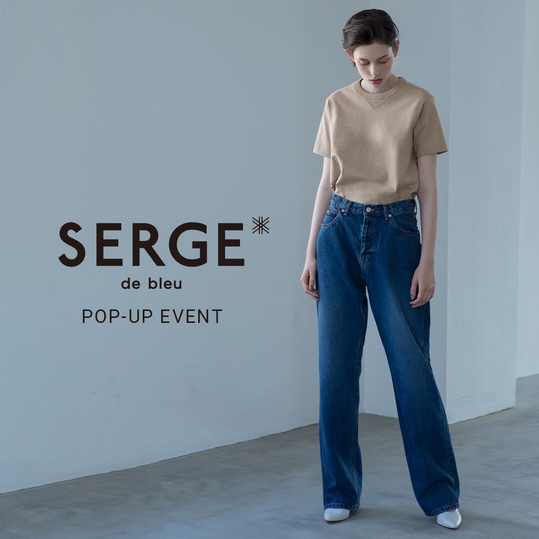 SERGE de bleu POP-UP EVENT @yokohama,shinjuku