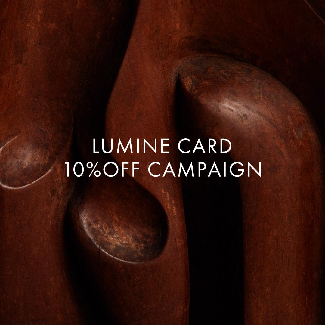 【お取置き受付中!】LUMINECARD 10%OFF CAMPAIGN
